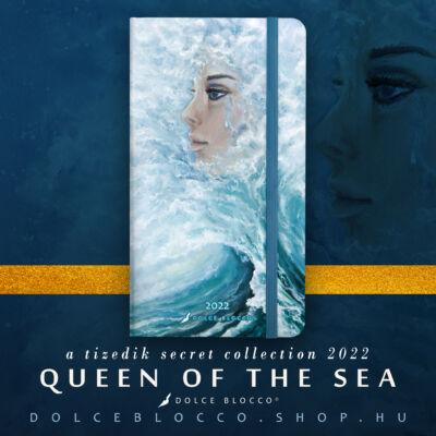 Queen of the Sea - Secret Pocket Planner 2022